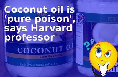 Coconut-oil-is-pure-poison-says-Harvard-professor